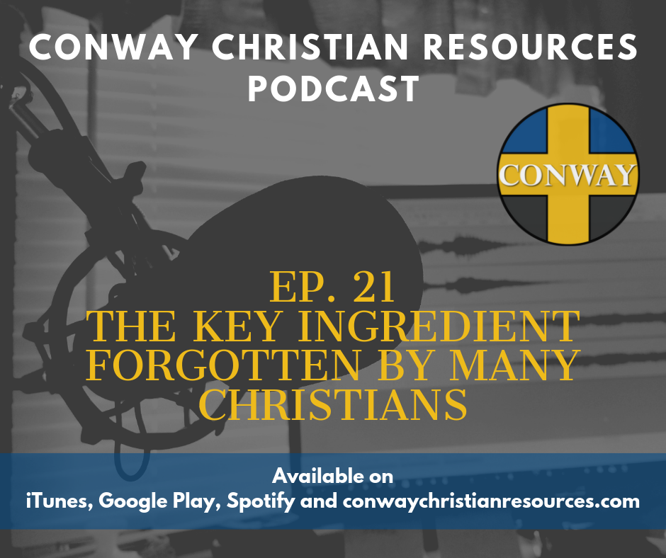 The Key Ingredient Forgotten By Many Christians podcast