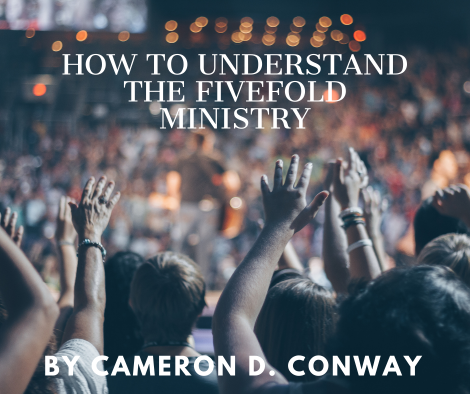 How to understand the Fivefold Ministry