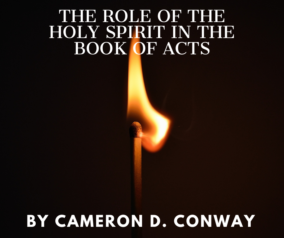 The Role of the Holy Spirit in the Book of Acts