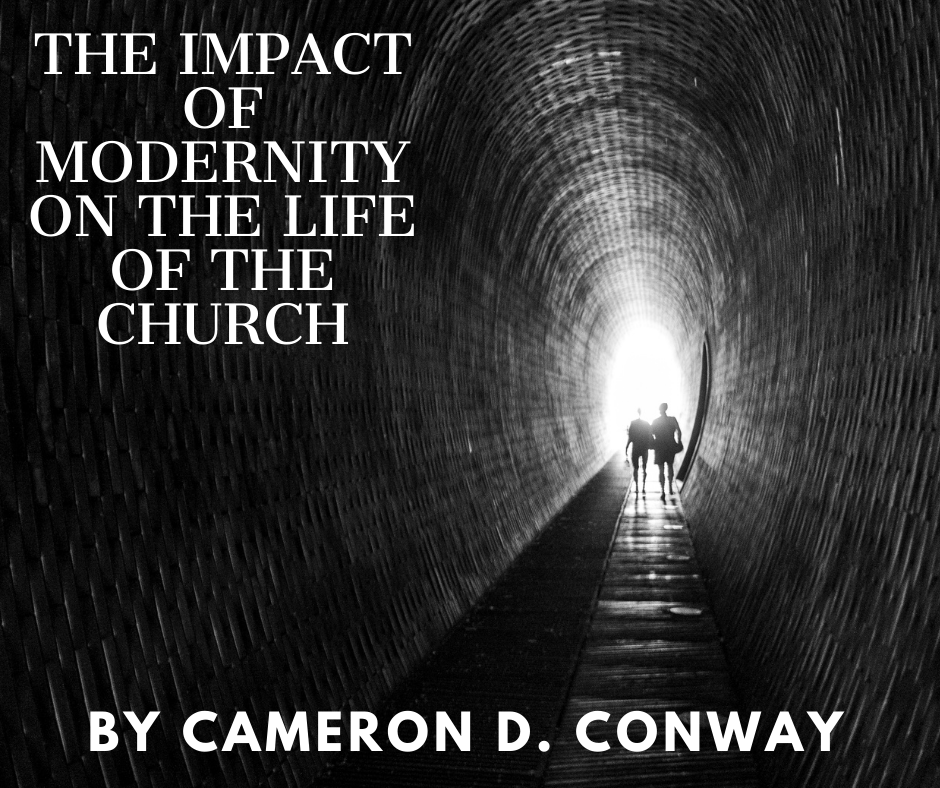 The Impact of Modernity on the Life of the Church