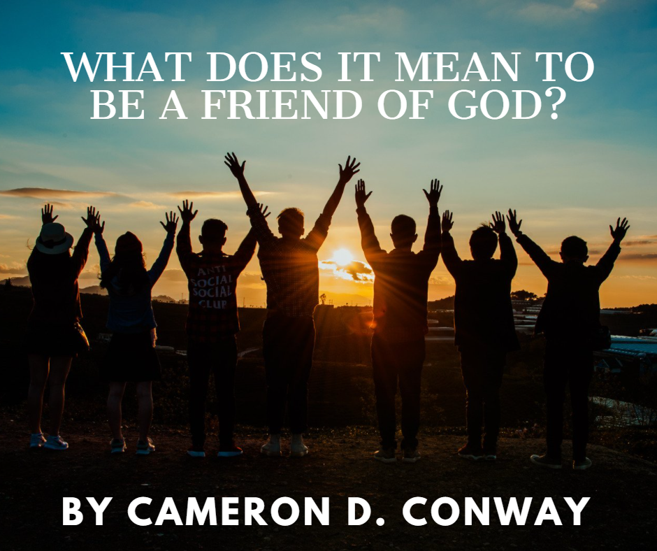 what does it mean to be a friend of God